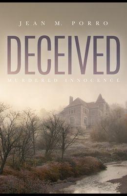 Deceived: Murdered Innocence