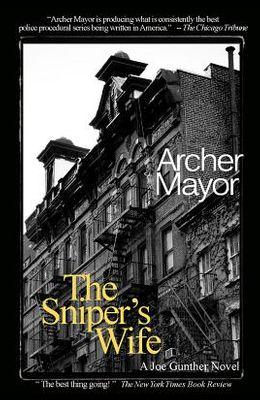 The Sniper's Wife: A Joe Gunther Novel