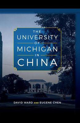 The University of Michigan in China