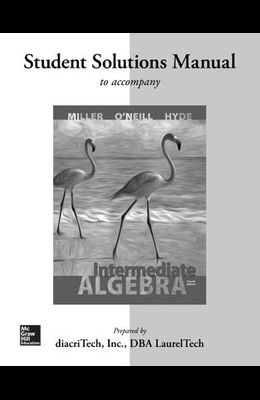 Student Solutions Manual for Intermediate Algebra