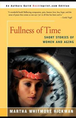 Fullness of Time: Short Stories of Women and Aging