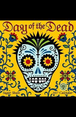 Day of the Dead 2017 Wall Calendar: Sugar Skulls