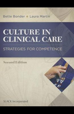 Culture in Clinical Care: Strategies for Competence