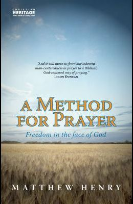 A A Method for Prayer: Freedom in the Face of God