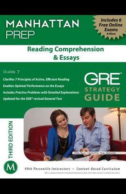 Manhattan Prep Reading Comprehension & Essays: GRE Strategy Guide