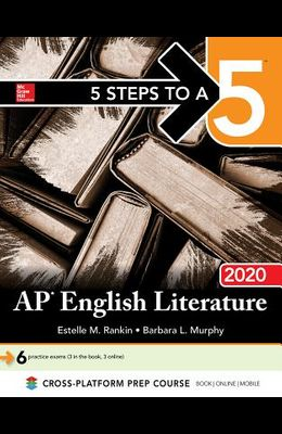 5 Steps to a 5: AP English Literature 2020