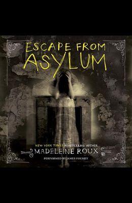 Escape from Asylum: An Asylum Prequel