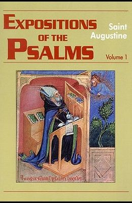 Expositions of the Psalms 1-32