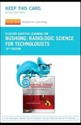 Elsevier Adaptive Learning for Radiologic Science for Technologists (Access Card)