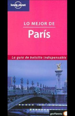 Lonely Planet Lo Mejor Paris