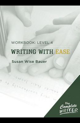 Writing with Ease Workbook: Level 4