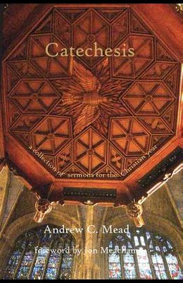 Catechesis: Sermons for the Christian Year