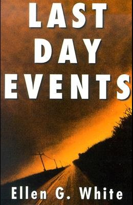 Last Day Events: Facing Earth's Final Crisis