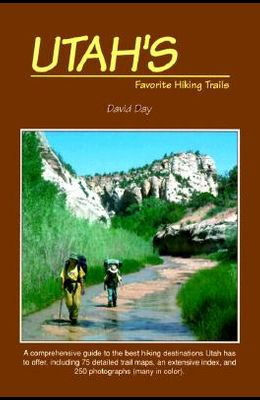 Utah's Favorite Hiking Trails