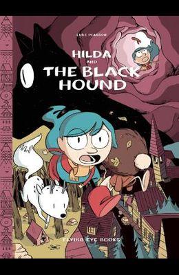Hilda and the Black Hound: Hilda Book 4