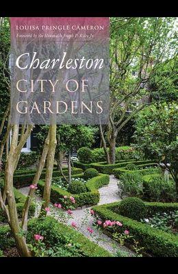 Charleston: City of Gardens