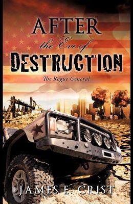 After the Eve of Destruction