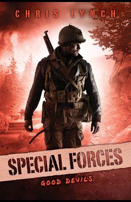 Good Devils (Special Forces, Book 3), 3