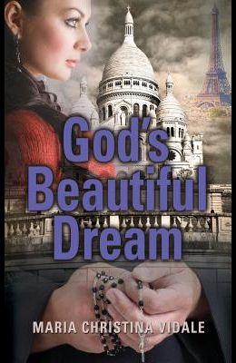 God's Beautiful Dream