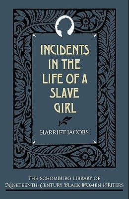 The Incidents in the Life of a Slave Girl