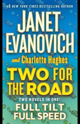 Two for the Road: Full Tilt and Full Speed