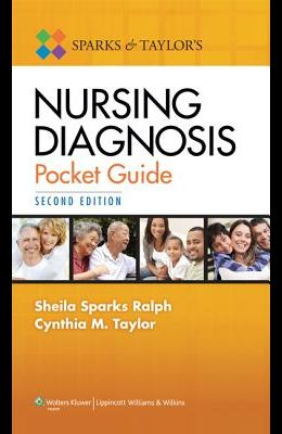 Sparks and Taylor's Nursing Diagnosis Pocket Guide
