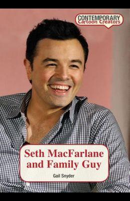 Seth MacFarlane and Family Guy