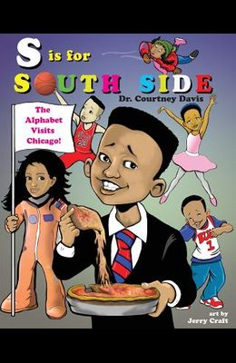 S is for South Side