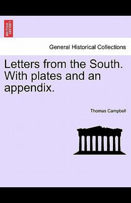 Letters from the South. with Plates and an Appendix.
