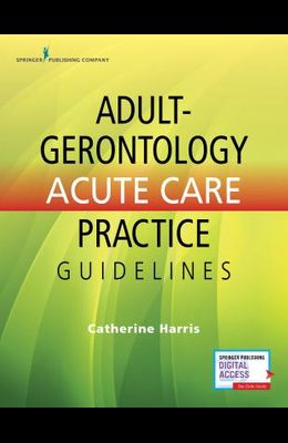 Adult-Gerontology Acute Care Practice Guidelines