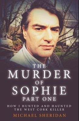 The Murder of Sophie Part 1