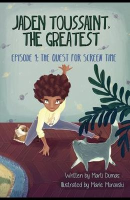 The Quest for Screen Time: Episode 1