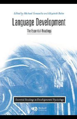 Language Development: The Essential Readings