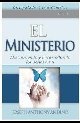 El Ministerio: Descubriendo y Desarrollando Los Dones En Ti