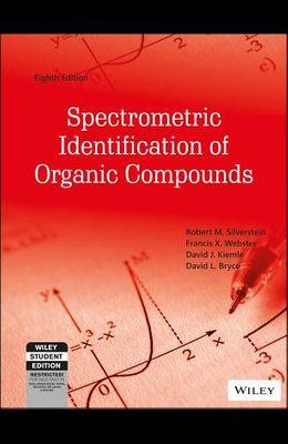 Spectrometric Identification Of Organic Compounds, 8Ed
