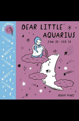 Baby Astrology: Dear Little Aquarius