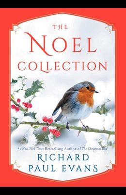 The Noel Collection: The Noel Diary; The Noel Stranger; Noel Street