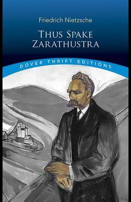 Thus Spake Zarathustra (Dover Thrift Editions)