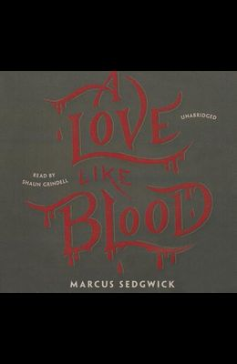 A Love Like Blood Lib/E