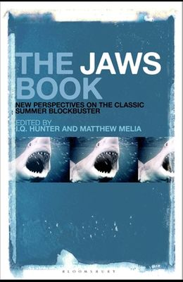 The Jaws Book: New Perspectives on the Classic Summer Blockbuster