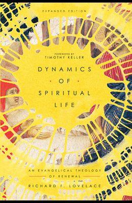 Dynamics of Spiritual Life: An Evangelical Theology of Renewal