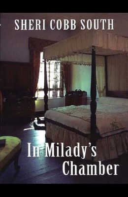 In Miladys Chamber