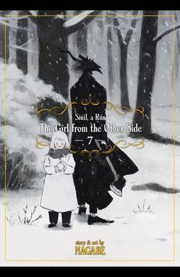 The Girl from the Other Side: Siúil, a Rún Vol. 7