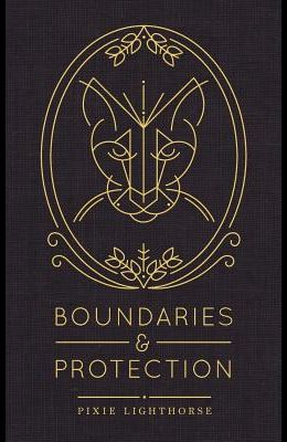 Boundaries & Protection