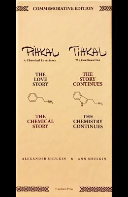 The Commemorative Edition of Pihkal and Tihkal