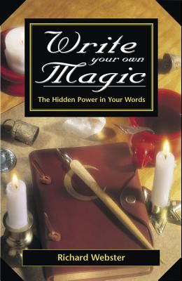 Write Your Own Magic: The Hidden Power in Your Words