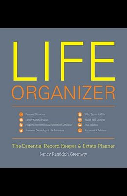 Life Organizer: The Essential Record Keeper and Estate Planner