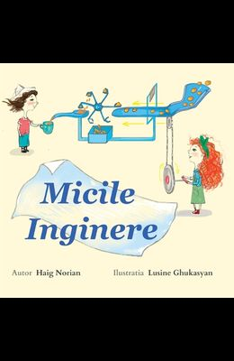 Little Engineers: Romanian Edition