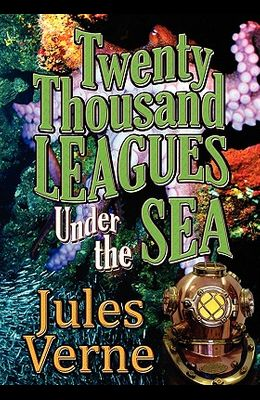 Twenty Thousand Leagues Under The Sea (Piccadilly Classics)