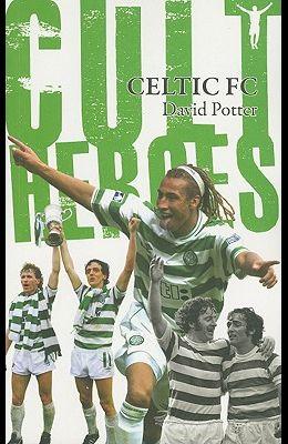 Celtic FC Cult Heroes